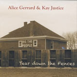 Alice Gerrard & Kay Justice  Tear Down the Fences