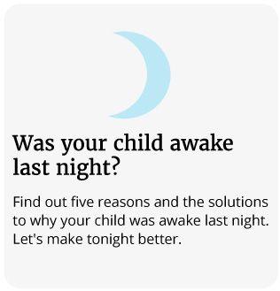 was your child awake last night?