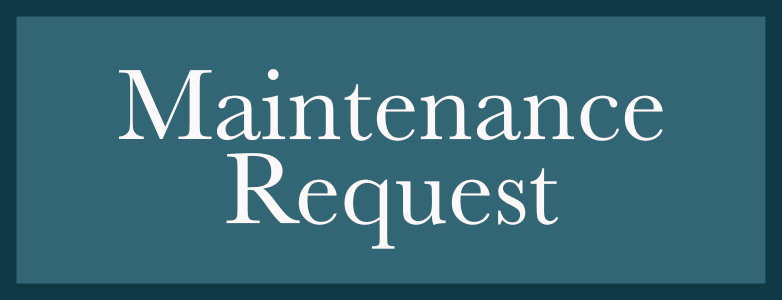Click the box to submit a maintenance request. Links to a form to submit requests.