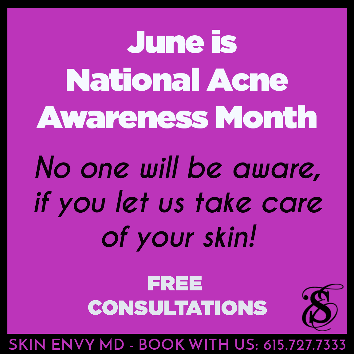 Acne Awareness - by Skin Envy MD Nashville.png