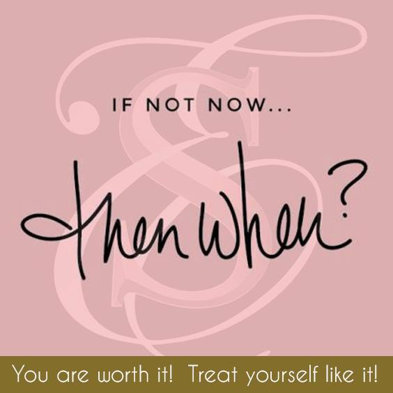 If Not Now... Then When - by Skin Envy MD Nashville.jpg