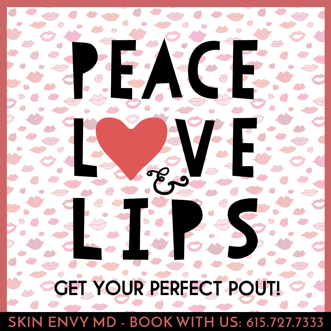Peace Love Lips - by Skin Envy MD Nashville.png