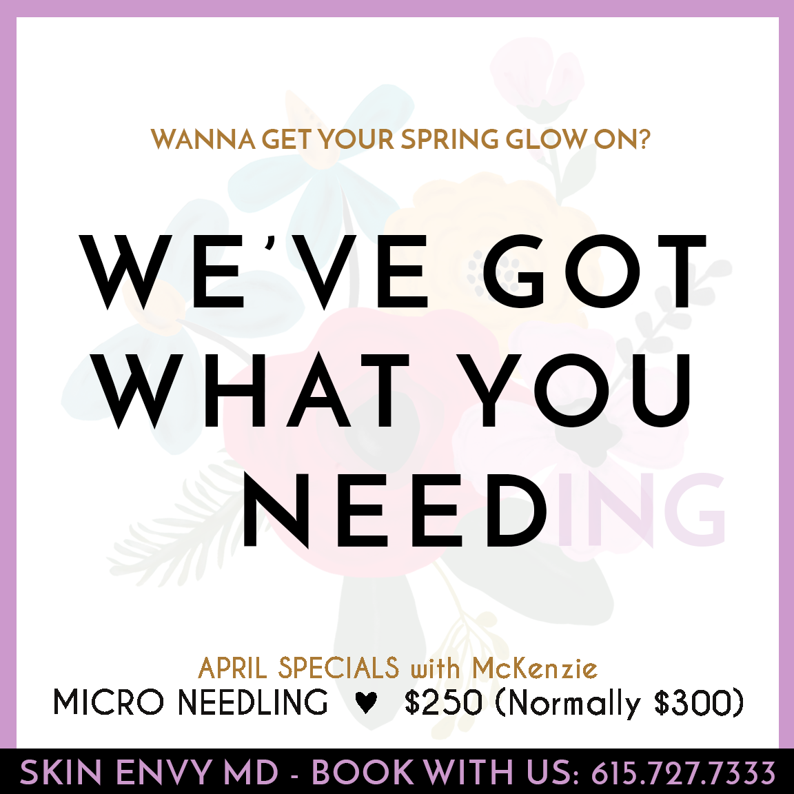 What You Need - by Skin Envy MD Nashville.png