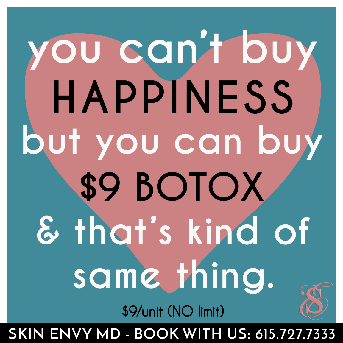 You Can't Buy Happiness But You Can Buy $9 Botox - by Skin Envy MD Nashville.png