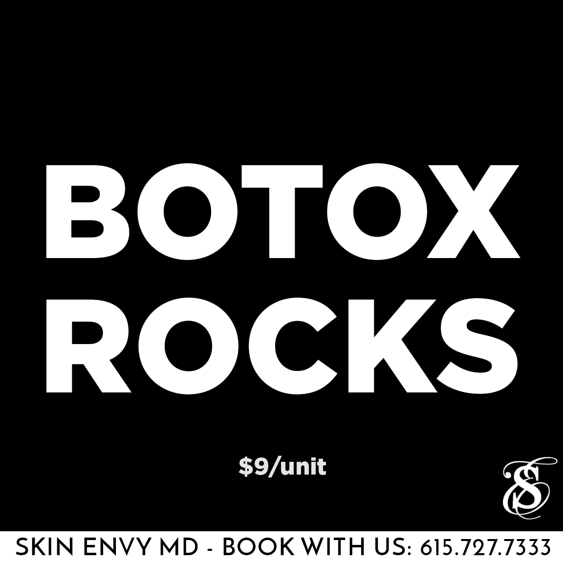 Botox Rocks - $9 per unit - Skin Care by Skin Envy Nashville.png