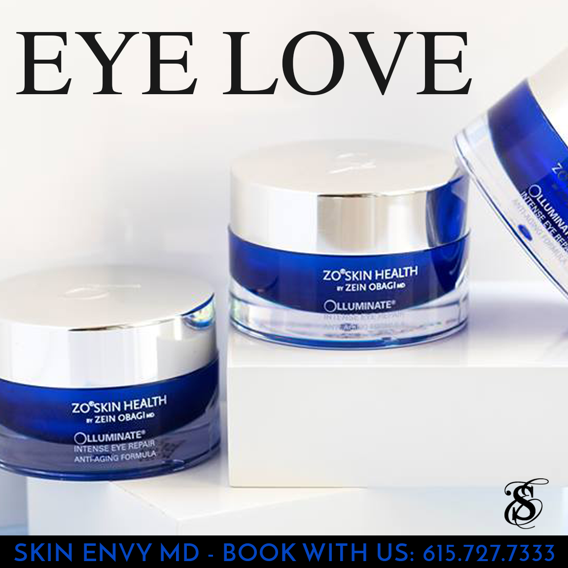 Eye Love - Skin Care by Skin Envy Nashville.png