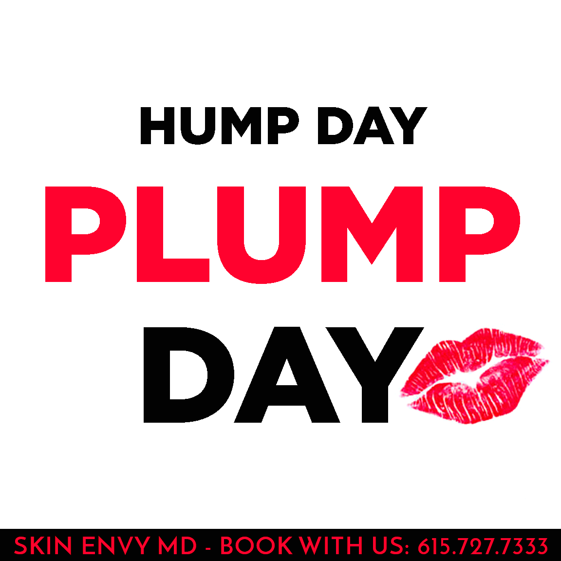 Hump Day Plump Day - Skin Care by Skin Envy Nashville.png