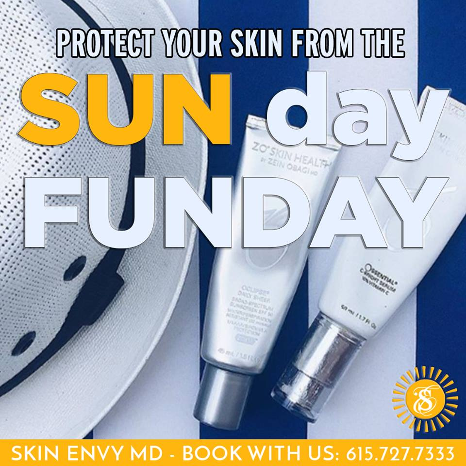 Protect Your Skin from the SUN Day FUNDAY - Skin Care by Skin Envy Nashville.jpg