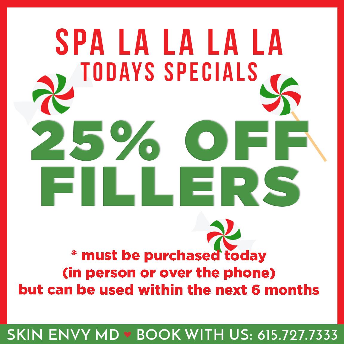 Spa la la la la - 25% off fillers - Botox Dysport Juvederm Restylane by Skin Envy MD Nashville.png