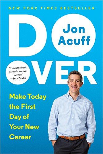 https://www.amazon.com/Do-Over-Today-First-Career/dp/0143109693/ref=sr_1_1?ie=UTF8&qid=1487174042&sr=8-1&keywords=do+over