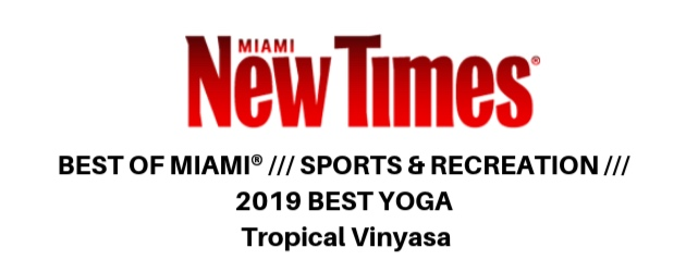 BEST+OF+MIAMI%C2%AE+___+SPORTS+%26+RECREATION+___+2019+BEST+YOGA+Tropical+Vinyasa.jpg