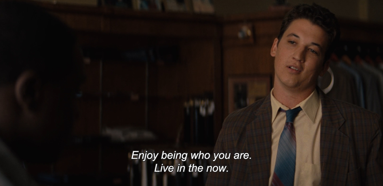 "anamorphosis-and-isolate :     — The Spectacular Now (2013)  ""Enjoy being who you are. Live in the now."""