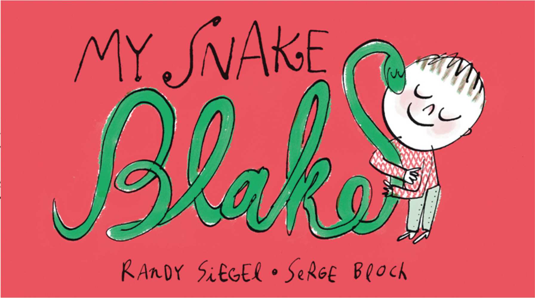My Snake Blake by Randy Siegel