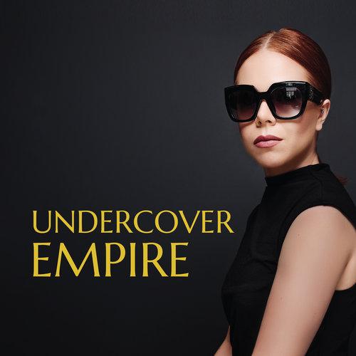 Undercover+Empire-01.jpg