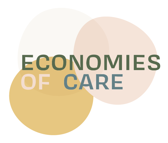 Economies of Care    is a digital, multimedia project that explores meaningful approaches and empathetic ideas around care and ethical labour practices across communities.