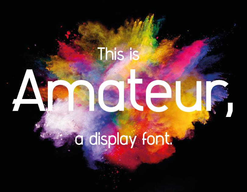 Amateur, the first font I ever designed!