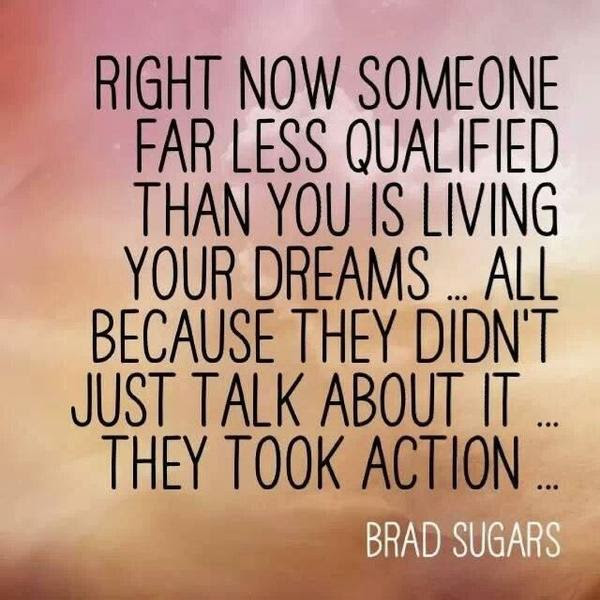 take action on your dreams