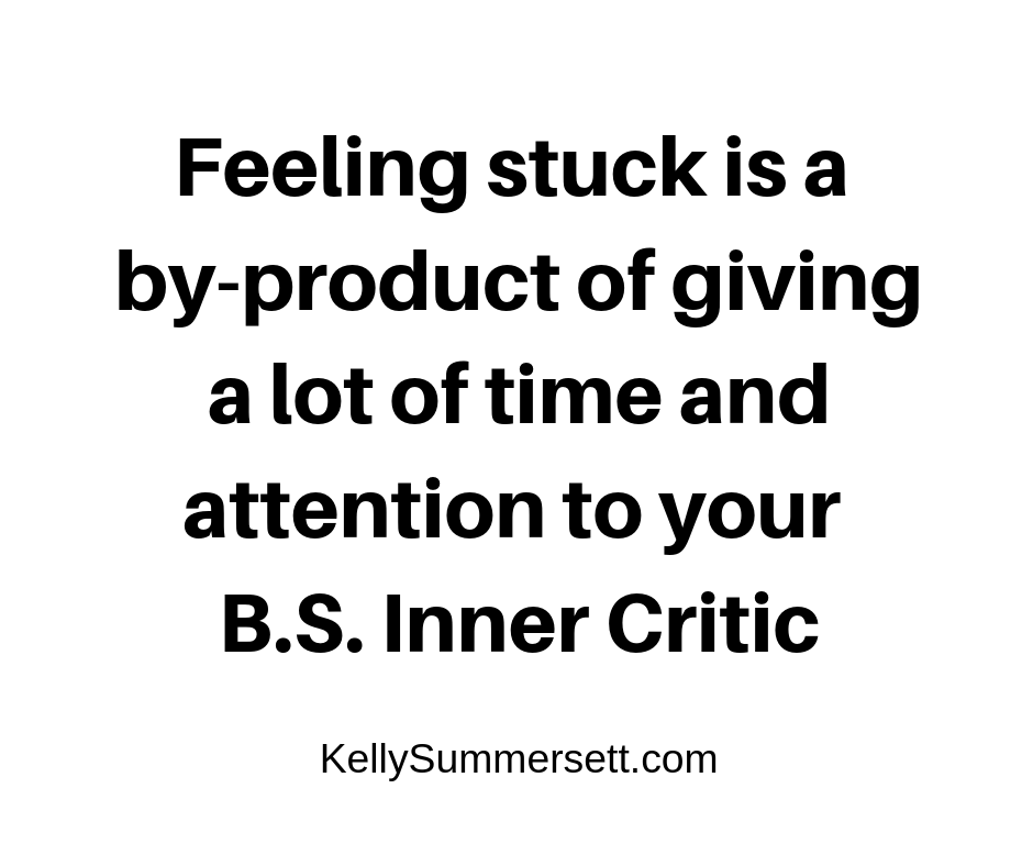 Inner Critic Feeling Stuck Kelly Summersett