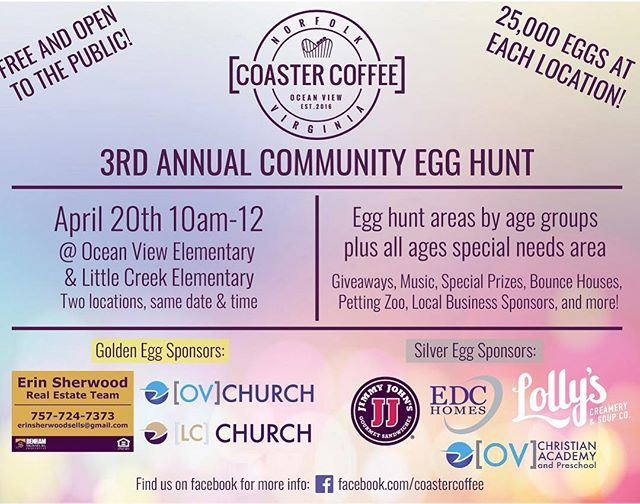 Bring the family out for a great community event THIS SATURDAY! At Little Creek Elementary or Ocean View Elementary same time (10am-12) and same great fun!  #25keggseach#coastercommunityegghunt2019#norfolkva#ov#coastercommunity