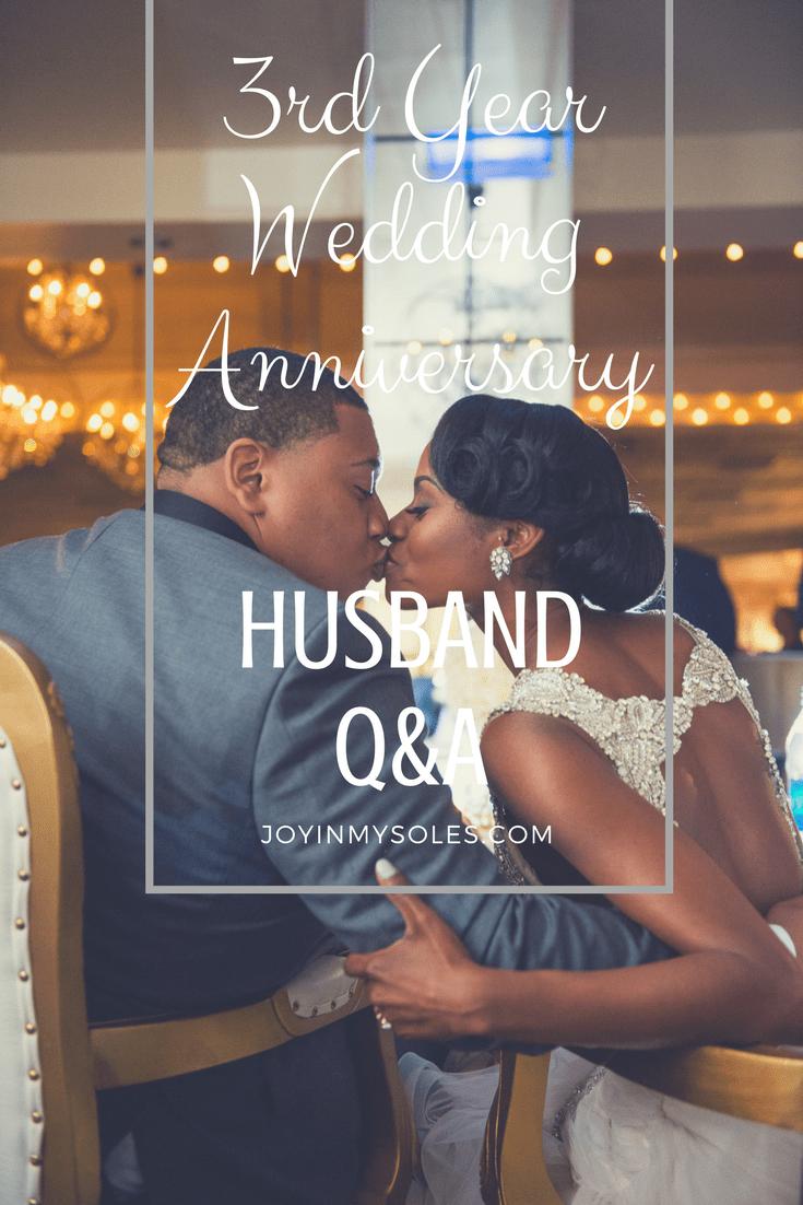 3 year wedding anniversary husband q&a