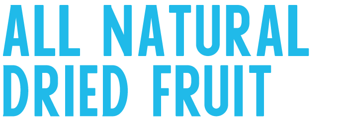 All Natural Dried Fruit