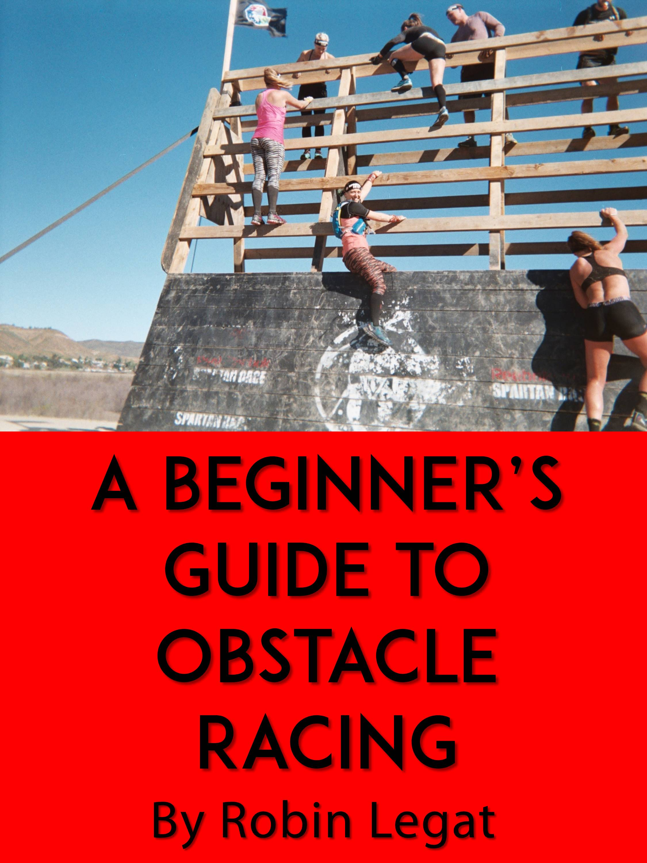 Click above image to access the Beginner's Guide to Obstacle Racing E-Book!