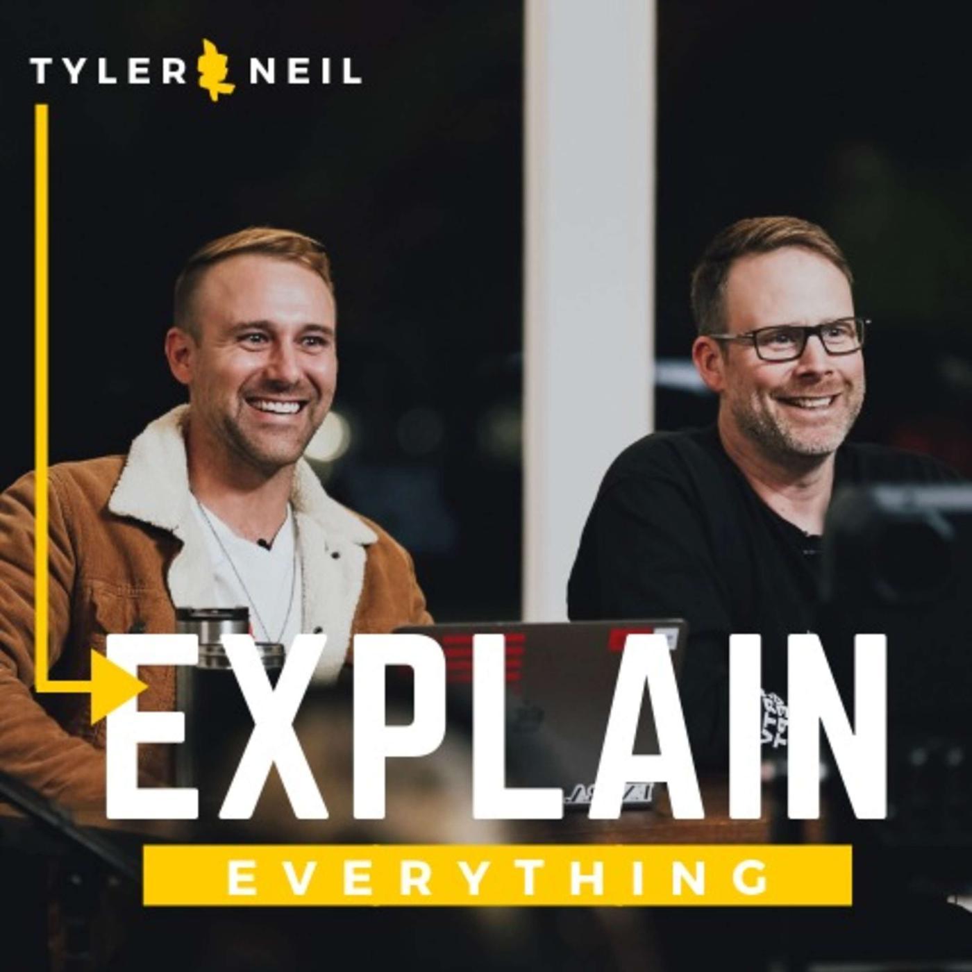 tyler-neil-explain-everything-B-vzl5js_Ru-ongrI6vZc_3.1400x1400.jpg