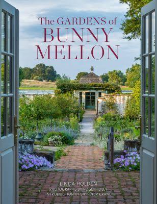 Gardens of bunny mellon.jpg