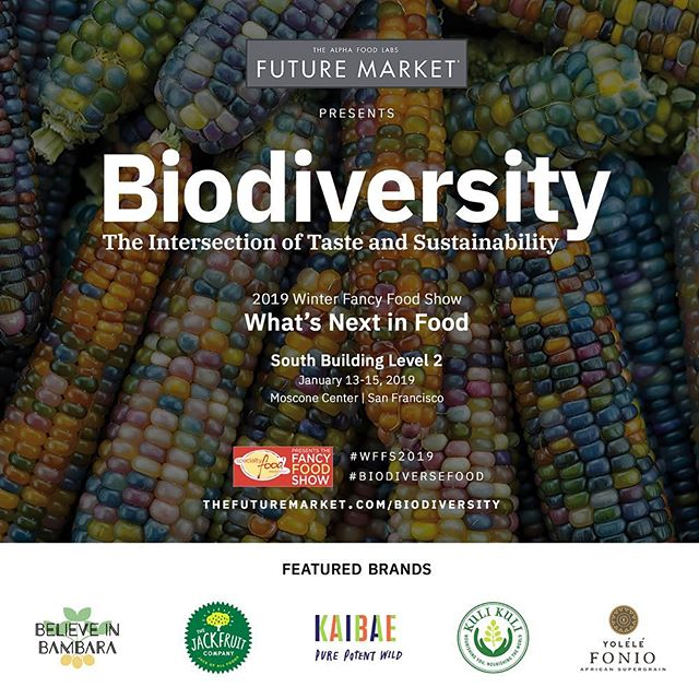 The future of food is biodiverse! Come visit us in @thefuturemkt's Biodiversity Exhibit at @specialtyfoodassociation http://bit.ly/TFMBiodiversity . . . #biodiversefood #thefuturemarket #fancyfoodshow #sustainability #biodiversity #sanfrancisco #WFFS2019 @foodtechconnect
