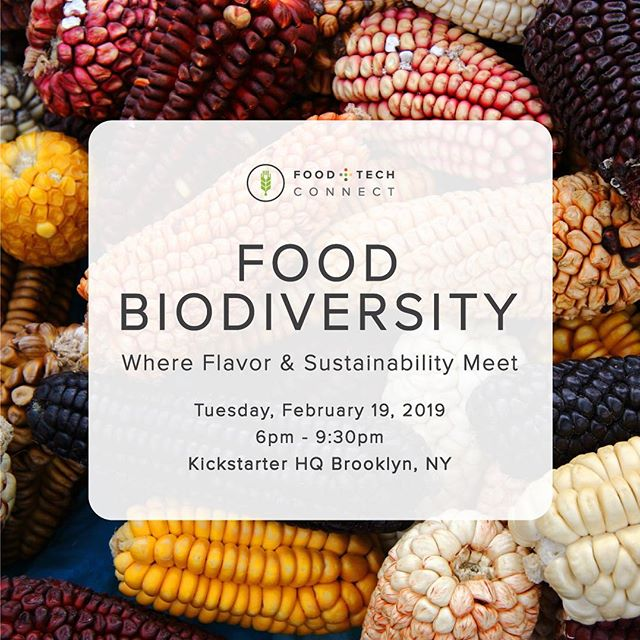 We are so excited to join @foodtechconnect's Food Biodiversity: Where Flavor and Sustainability Meet tonight, 2/19 in NYC alongside innovative startups that are launching products and building supply chains that support a more biodiverse food system. Join us! Tickets at https://bit.ly/2SenvZj #foodtech #biodiversefood