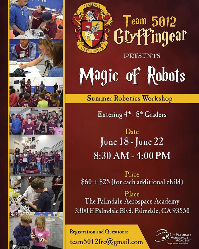 Last call to register your student to attend our Magic Of Robots workshop coming up soon! Registration will be closing Friday night. (6/7/19) Our workshop will be from June 18th to June 22nd at The Palmdale Aerospace Academy, and is open to the public. Link to register your student(s) is in our bio