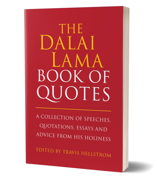 Travis Hellstrom S 600 Quotes From The Dalai Lama