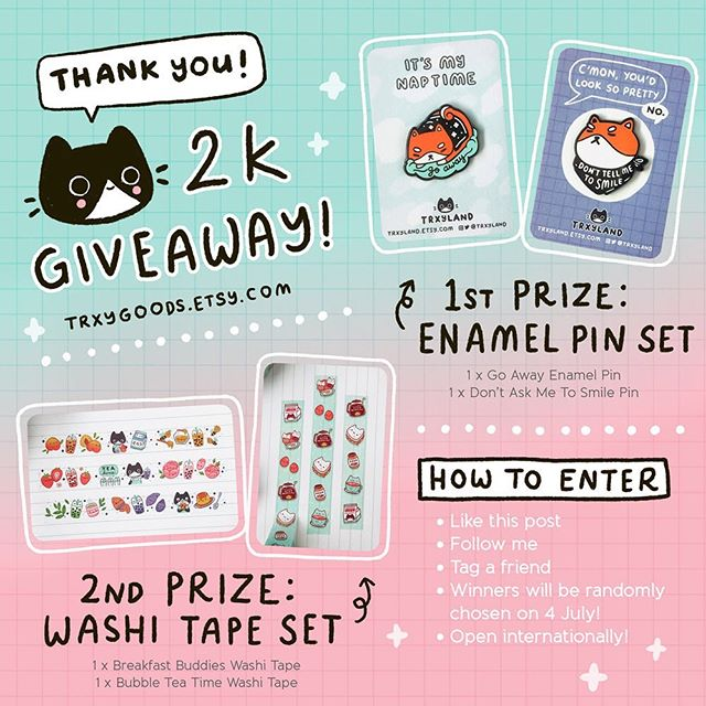 I recently passed 2k followers and even though it's just a small milestone, I wanted to have a giveaway to say THANK YOU because your support means the world to me!! ☺️❤️   ✨ How to enter ✨ · Like this post · Follow me · Tag a friend in the comments · 1st & 2nd prize winners will be chosen randomly on 4 July 2019 · 1 entry per person · Open internationally   Good luck! ✨ . . . #pincommunity #enamelpin #cutepins #pingamestrong #cuteart #washitape #washitapes #artistsoninstagram #stationaryaddict #bubbletea #shibalovers #pingiveaway #trxyland
