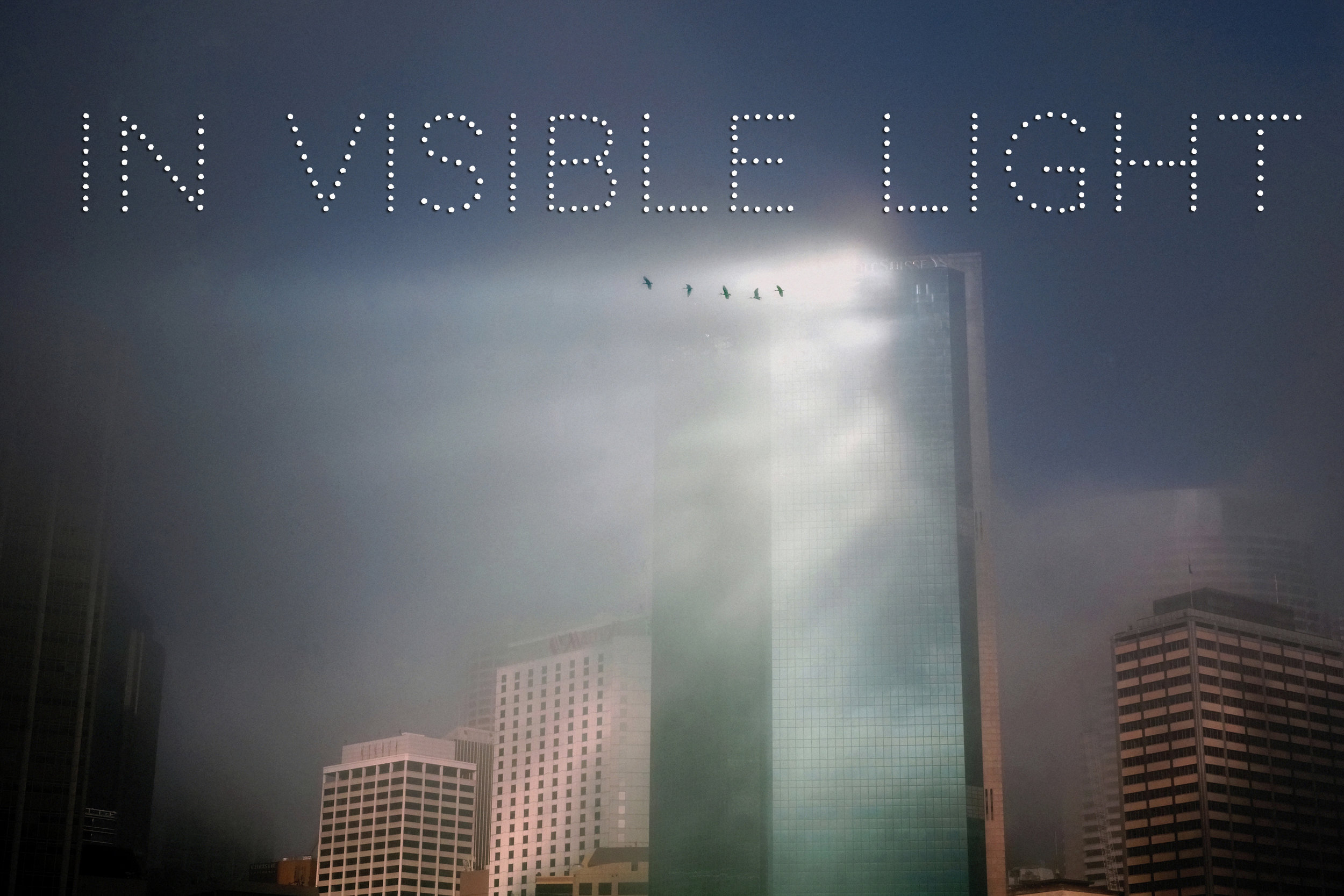 In Visible Light