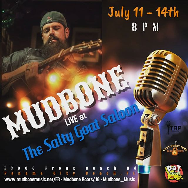I'm in Panama City Beach this week...c'mon down to @saltygoatsaloon !  #makearuckus  Mudbone Monday Update will return in 2 weeks. Stay tuned this week for some VERY special announcements.
