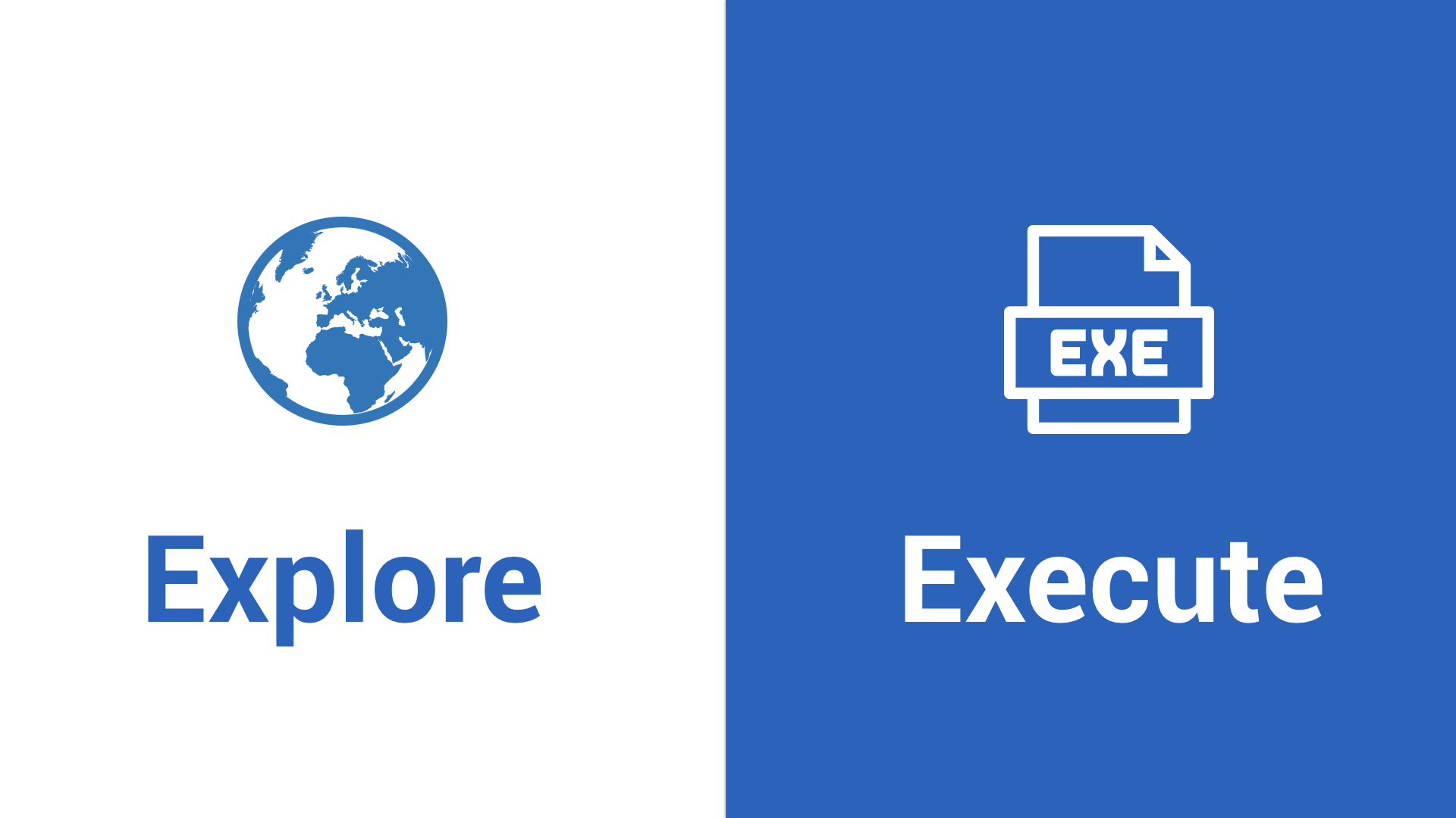 explore-vs-execute