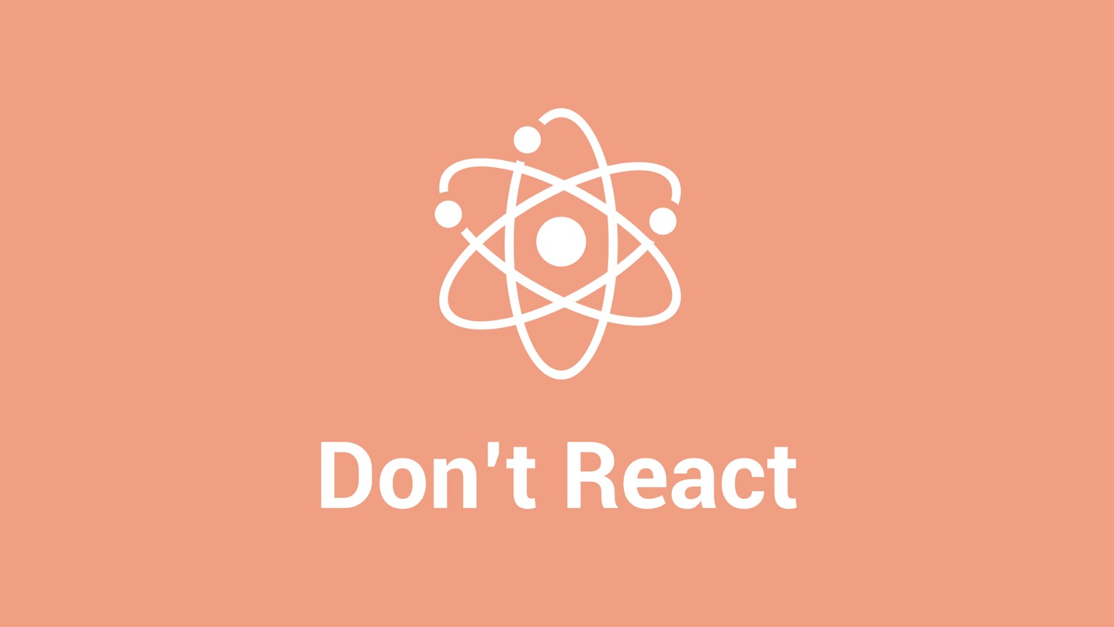 dont-react.jpeg