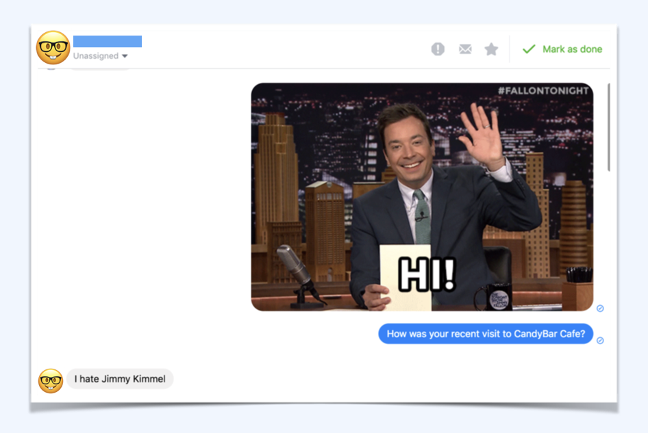 Getting a culture check is good too. Sitting in Singapore, we didn't know this would happen with Americans using our bot. A surprisingly large number of people hate Jimmy Fallon
