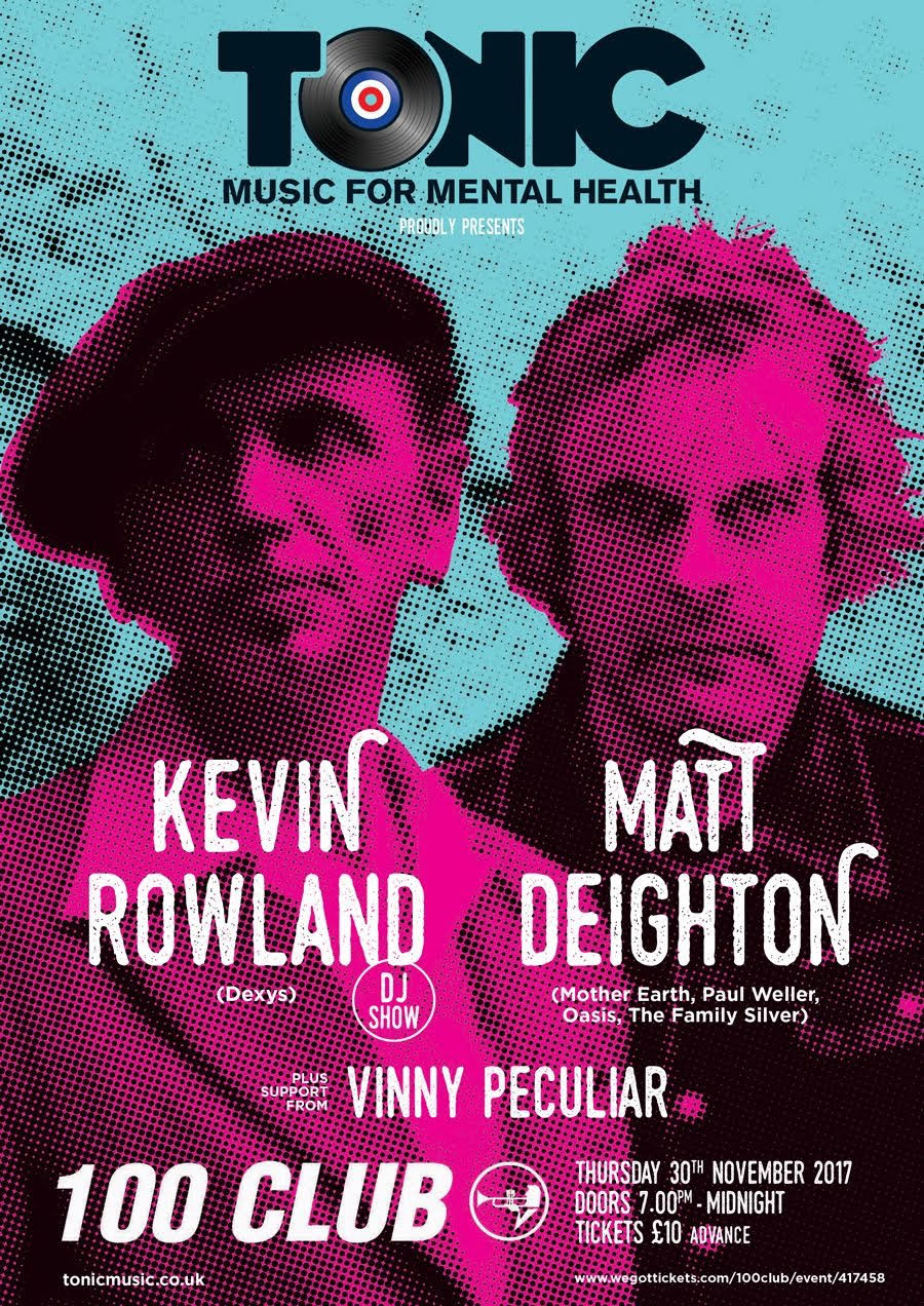 kevin rowland and matt deighton at 100 club-Tonic Music Gigs