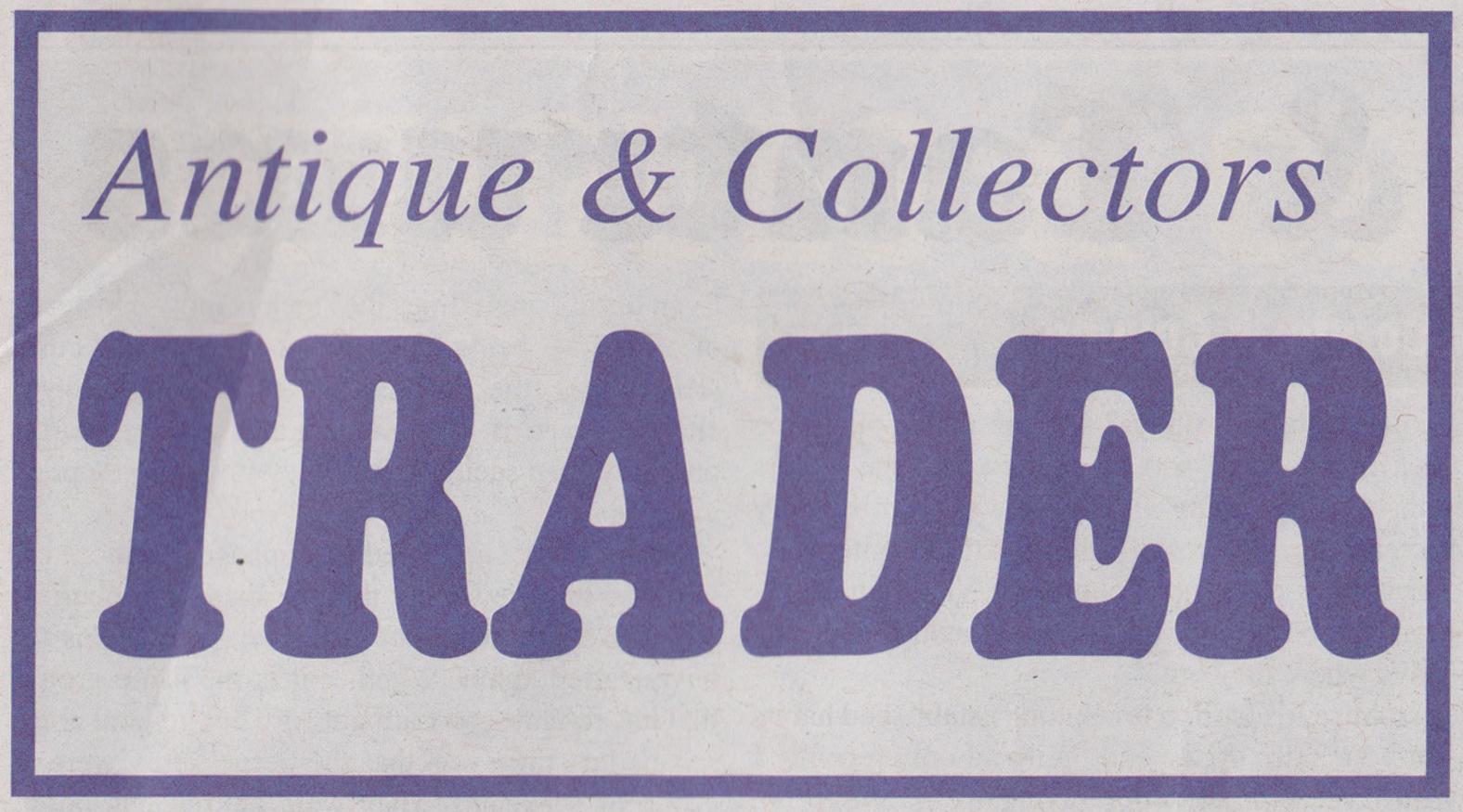 Antique & Collectors Trader
