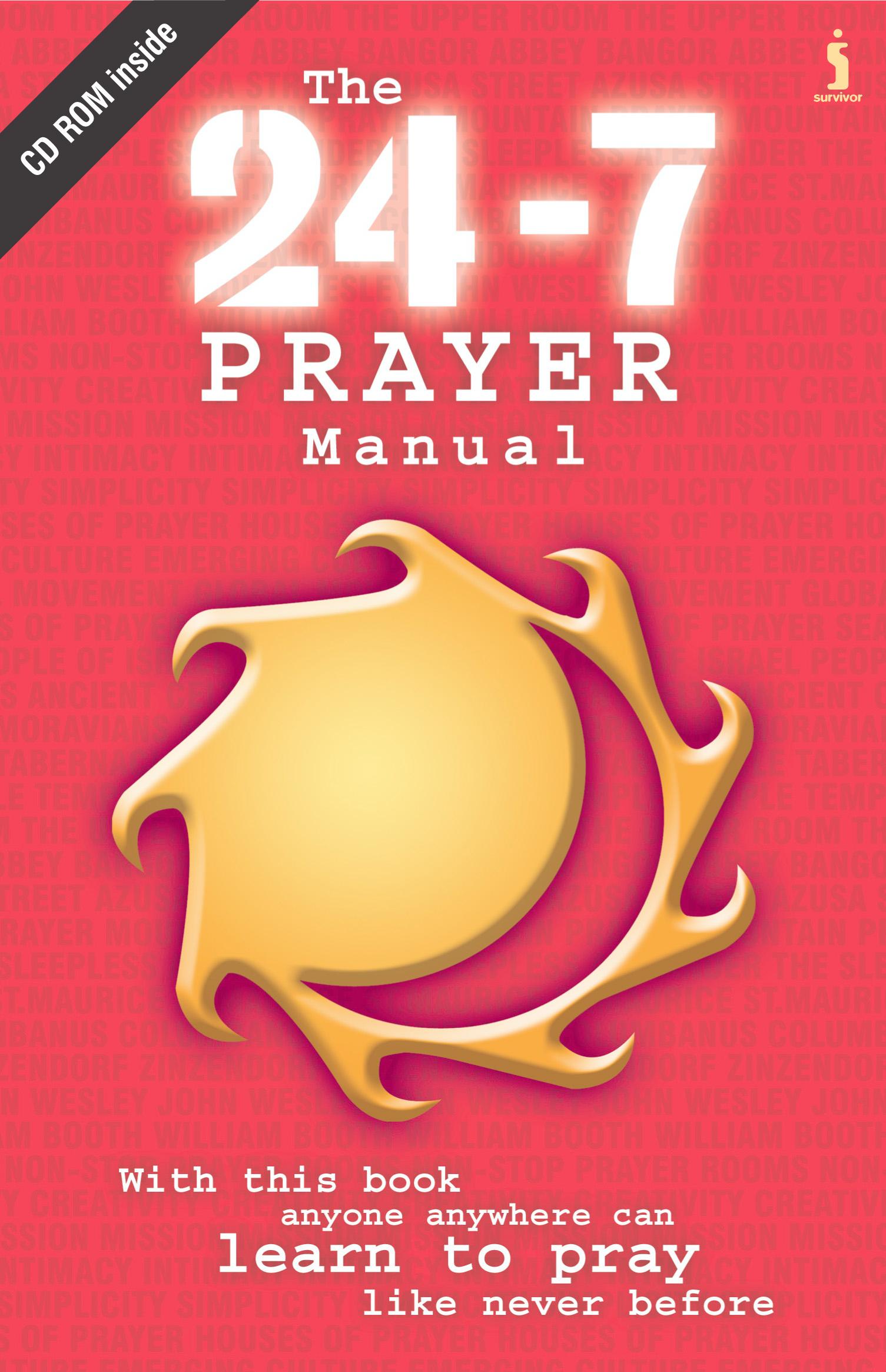 (2003) The 24-7 Prayer Manual