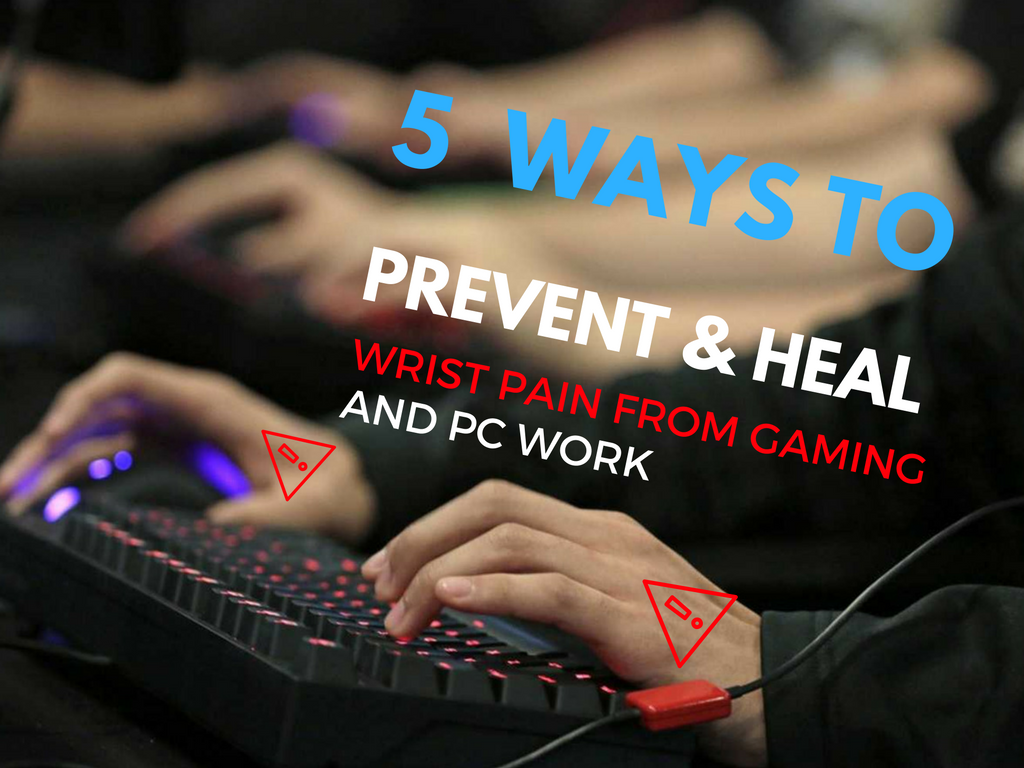 prevent heal pain gaming carpal tunnel