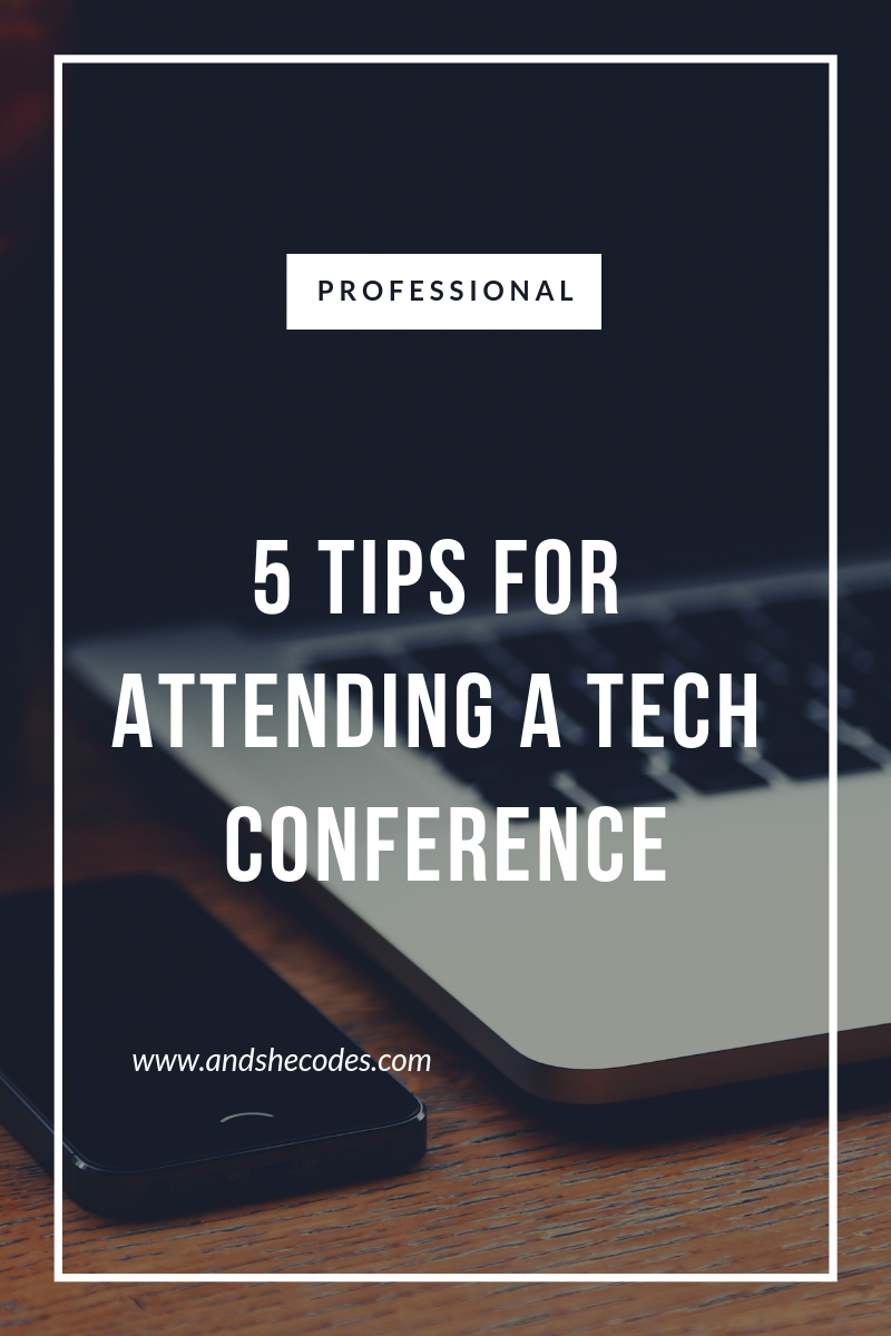 5 Tips for attending a tech conference.png