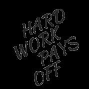 hardworkpaysoff