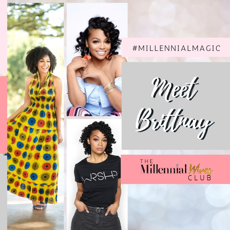 Millennial Magic-Meet Brittnay-collage.jpg