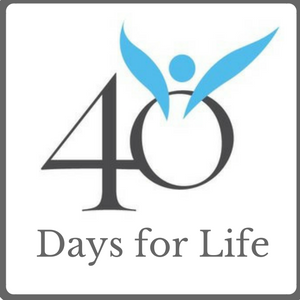 40 Days for Life: Praying to End Abortion.