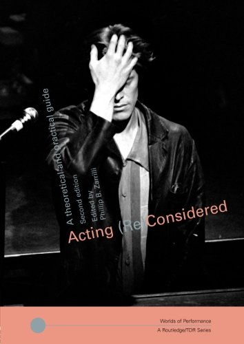 Book cover:  Acting (Re)Considered , published by Routledge (2002).