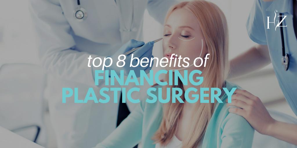 8 benefits of financing plastic surgery, plastic surgery financing options