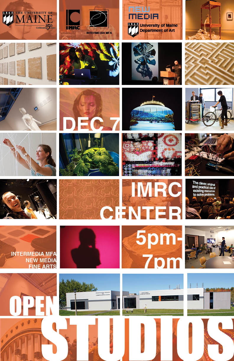 University of Maine, New Media and Intermedia Departments, Open Studios at the IMRC Center