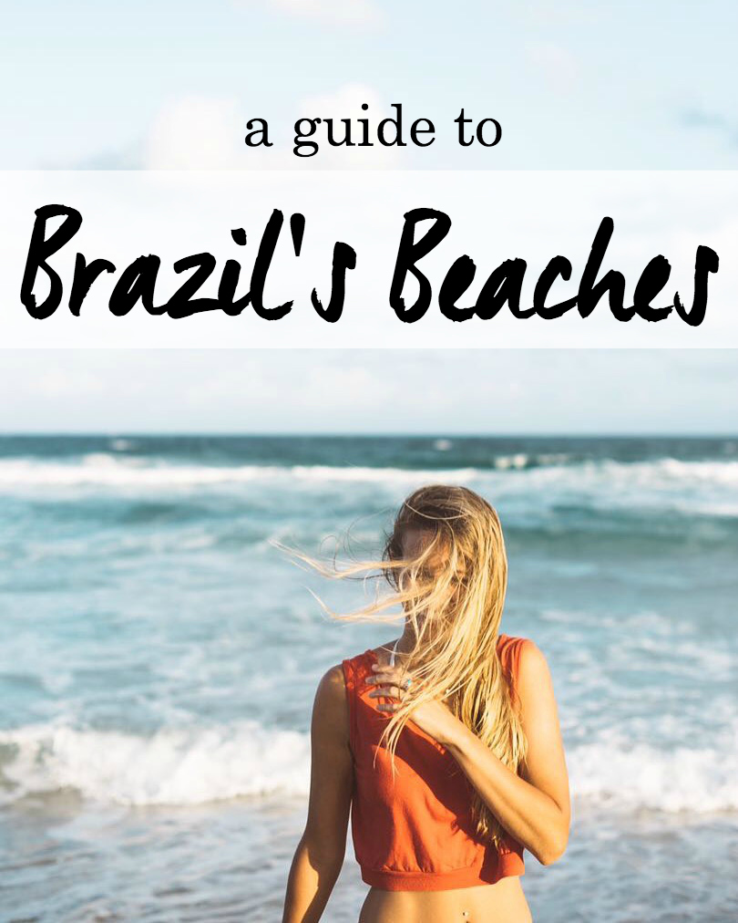 A Guide To Brazil's Beaches